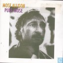 Vinyl records and CDs - Allison, Mose - Pure Mose