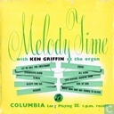 Melody Time with Ken Griffin at the Organ