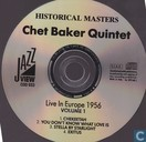 Vinyl records and CDs - Baker, Chet - Historical Masters Chet Baker Quintet Live in Europe 1956 Volume 1