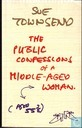Public confessions of a middle-aged woman aged 55¾