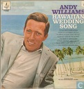 Andy Williams Hawaiian Wedding Song