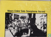 Maury Coles' Solo Saxophone Record