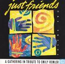 Just friends A gathering in tribute to Emily Remler (volume two)