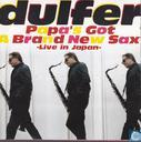 Platen en CD's - Dulfer, Hans - Dulfer Papa's got a brand new sax Live in Japan