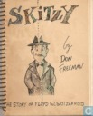 Skitzy – The Story of Floyd W. Skitzafroid