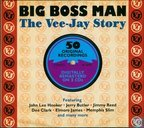 The Vee-Jay Story - Bigg Boss Man