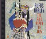 Schallplatten und CD's - Harley, Rufus - The Pied Piper of Jazz