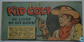 Kid Colt, he lived by his guns!
