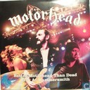 Better Motörhead Than Dead Live At Hammersmith
