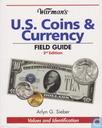 Warman's U.S. Coins & Currency Field Guide - 3rd Edition