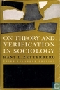 On Theory and Verification in Sociology