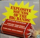 Explosive Sounds Of The Big Bands