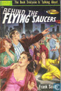 Behind the flying saucers
