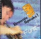 Vinyl records and CDs - Brownie Speaks - ... First!