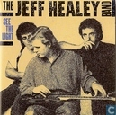 Disques vinyl et CD - Jeff Healey Band, The - See the Light