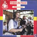Vinyl records and CDs - Cajun du Nord - in Louisiana