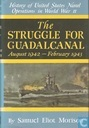 The struggle for Guadalcanal August 1942 - Februari 1943
