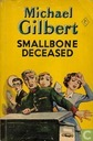 Smallbone Deceased