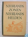Neerlands zonen Neerlands helden