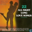 22 All Night Long Love Songs