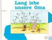 Lang lebe unsere Oma