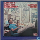 Sammy`s back on broadway