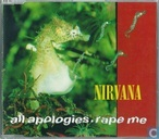 All apologies - rape me