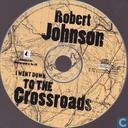 Disques vinyl et CD - Johnson, Robert - I went down to the crossroads