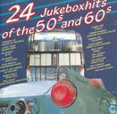 24 Jukebox Hits of the 50's & 60's