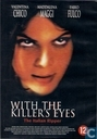 With The Killer's Eyes