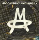 Moonlight and Muzak