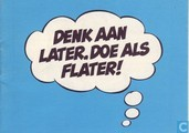 Comic Books - Guust - Denk aan later, doe als Flater!