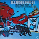 Platen en CD's - Barrelhouse - Beware..!