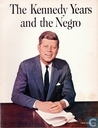 The Kennedy Years and the Negro