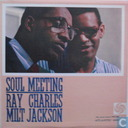 Ray Charles & Milt Jackson Soul Meeting