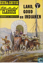 Strips - Land, goud en indianen - Land, goud en indianen