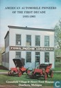 American automobile pioneers of the first decade 1893 - 1903