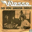 Do you wanna dance