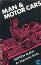 Man & Motor Cars, An Ergonomic Study