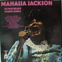 Platen en CD's - Jackson, Mahalia - Les plus beaux gospel songs