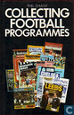 Collecting Football programmes