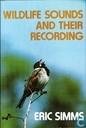 Wildlife Sounds and their Recording