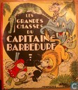 Les grandes chasses du Capitaine Barbedure