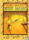 Colonel Baxter's Dutch Safari