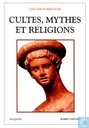Cultes, Mythes et Religions