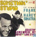Somethin' stupid