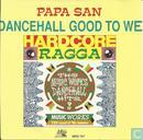 Dancehall Good to We