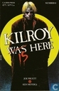 Kilroy was/is here