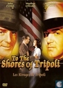 DVD / Video / Blu-ray - DVD - To The Shores of Tripoli
