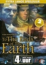 To the Ends of the Earth